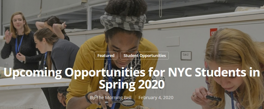"Photo of two young adults peering through magnifying glasses behind the words ""Opportunities for NYC Students in  Spring 2020"""