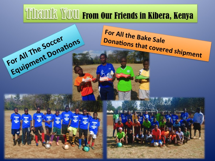 This is a photo collage of students from ESMS's sister school, the Red Rose School, in Kibera, Kenya.  On the collage are text messages that read 1) Thank You from Our Friends in Kibera, Kenya  2) For All the Soccer Equipment Donations 3)For all the Bake Sale Donations that covered shipment.  On the collage are three photos, two with children and soccer balls, and one with students holding new sneakers.