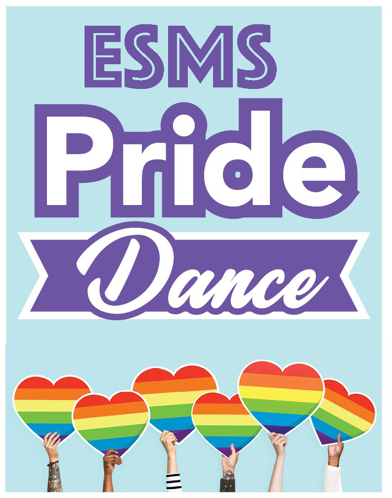 """Graphic that reads """"ESMS Pride Dance"""""""
