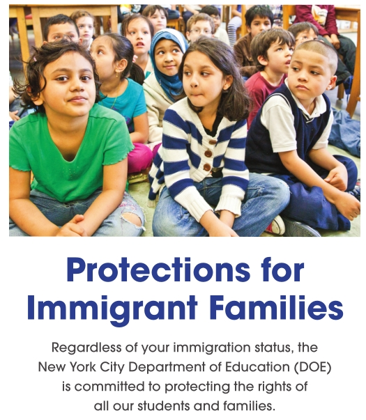 This is a photo of a racially diverse group of young children.  The caption below it reads Protections for Immigrant Families and reference that the DOE is committed to protecting the rights of all their students and families.  The graphic precedes a link for more information.