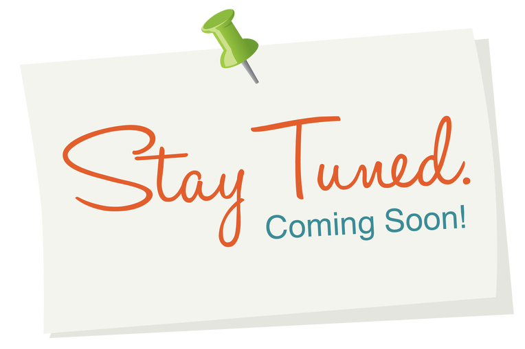 "ClipArt that says ""Stay Tuned, Coming Soon"""