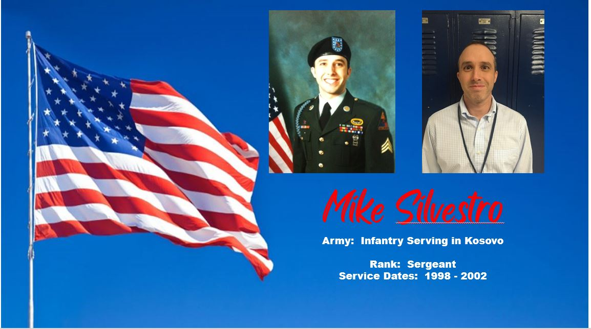 Mike Silvestro, Army Infantry serving in Kosovo; Rank - Sergeant with service dates from 1998 - 2002