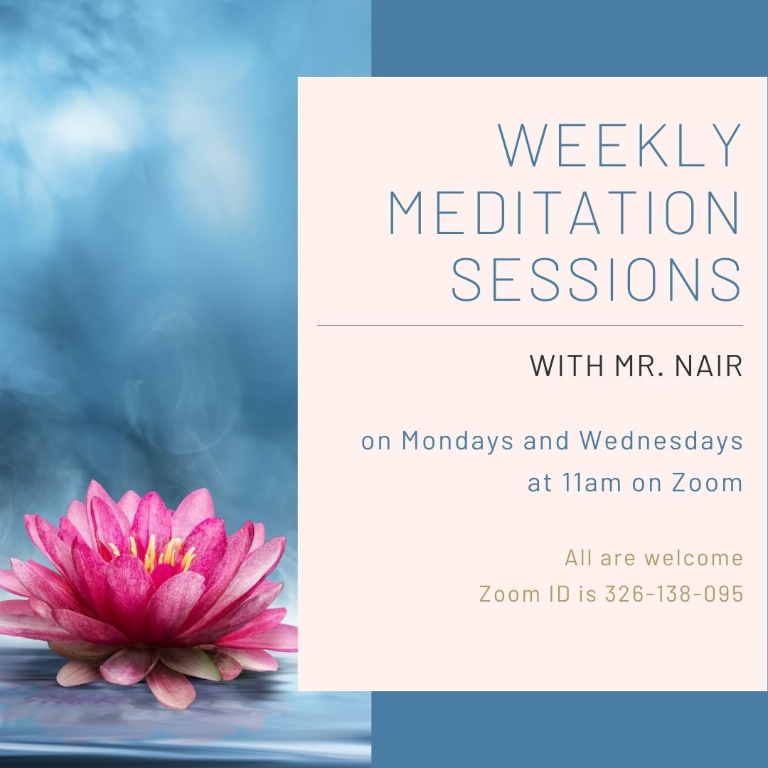 Flyer for information about Mr. Nair's online meditation sessions.