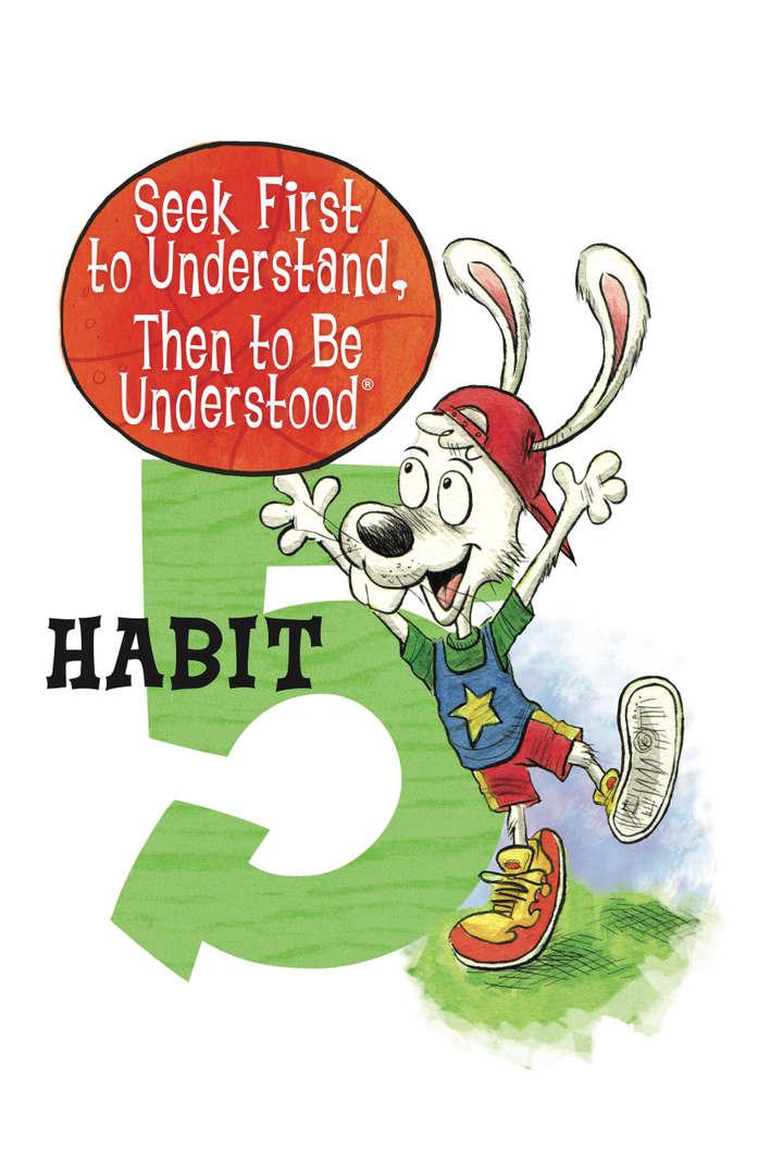 7 habits kid habit 5 poster