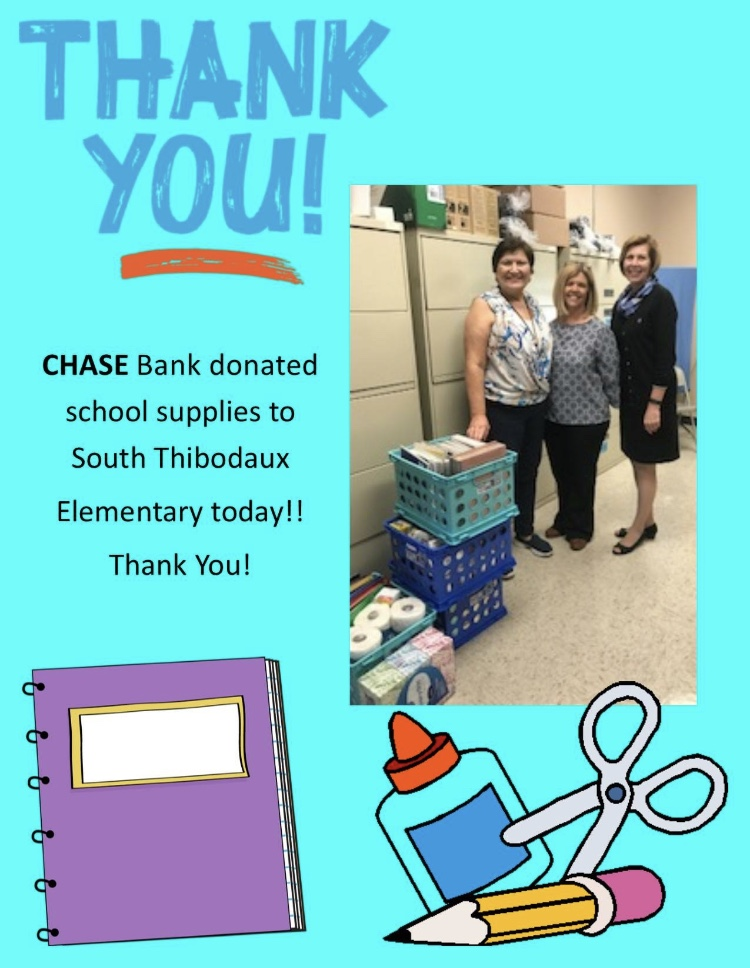 Chase bank donated school supplies to S.T.E.S.