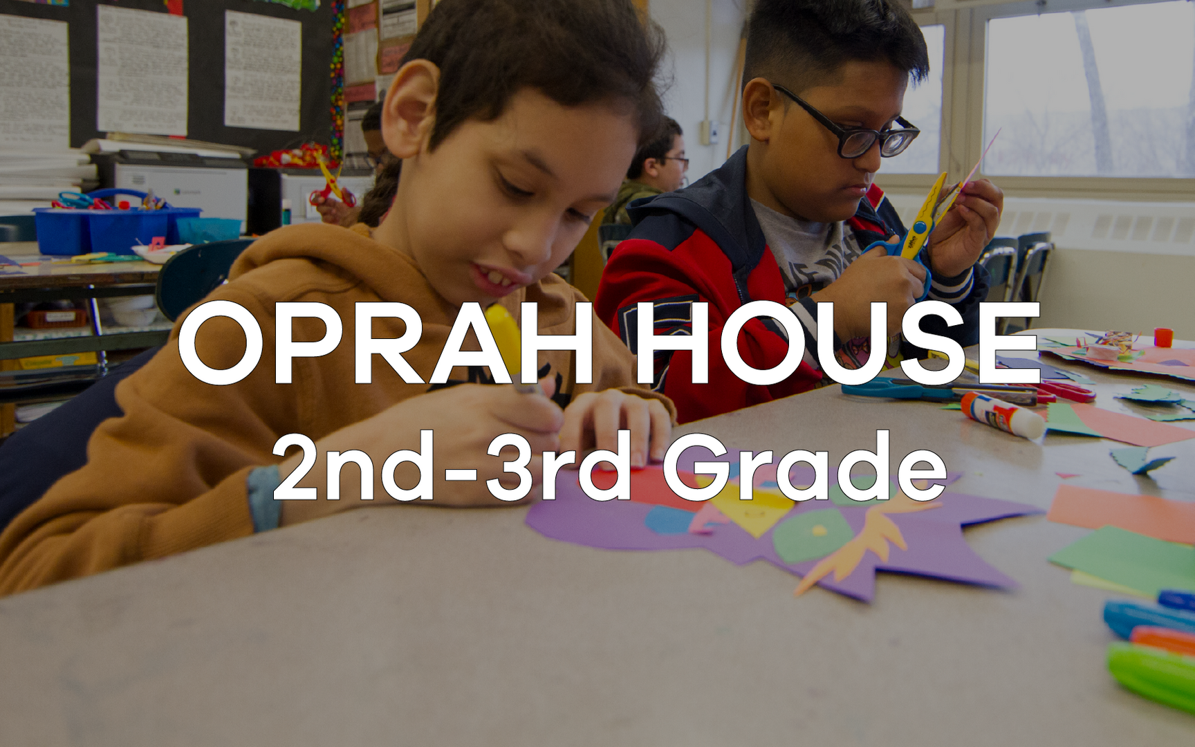 Oprah House 2nd - 3rd Grade