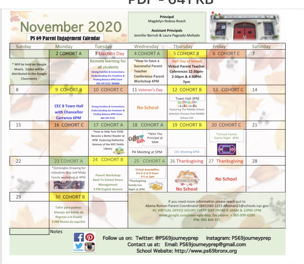 November 3rd Election Day- Remote learning for all students; November 4th How to have a successful Parent-teacher Conference 4 p.m.; November 5th- Parent Teacher Conferences from 12:30 to 2:30 and 4:30 to 7:00; November 9th- CEC Town Hall; November 11th- No school; November 12th- Town Hall 3 p.m.; November 17th- How to help your child become a better reader 3 p.m. November 18th- Coffee talk with the principal at 9 a.m. and PA meeting at 5 p.m. November 19th- CEC meeting at 6 p.m. ; November 20th- Virtual Family game night 6 p.m. ; November 23rd- drawing for  relaxation workshop 4 p.m. ; November 24th- Back to school parent workshop 4 p.m. ; November 23rd- virtual assembly k-2 from 9:15 a.m. to 10;00 a.m. and 3 to 5 from 1:00 p.m. to 1:45 p.m. Thanksgiving Family Fun at 3 p.m. November 26th and 27th No school