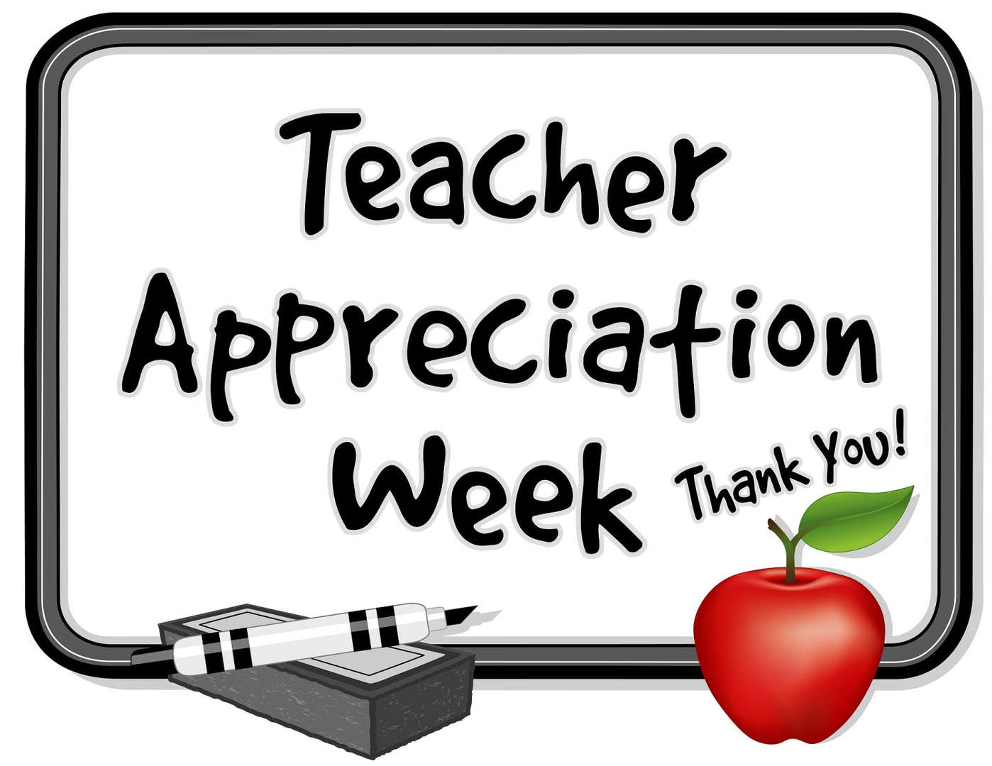 Teacher Appreciate Week, Thank you!