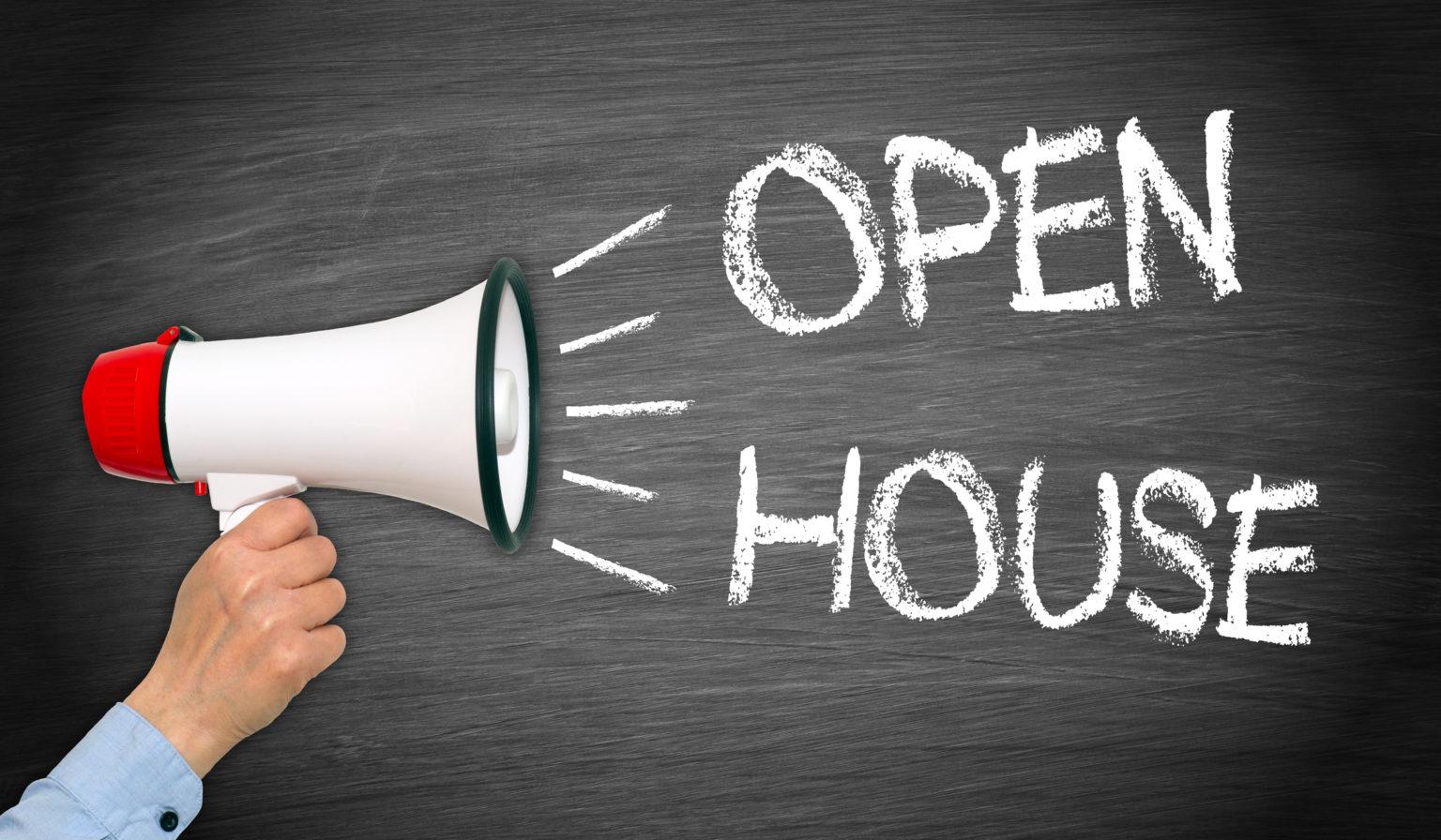 Open House with a bullhorn