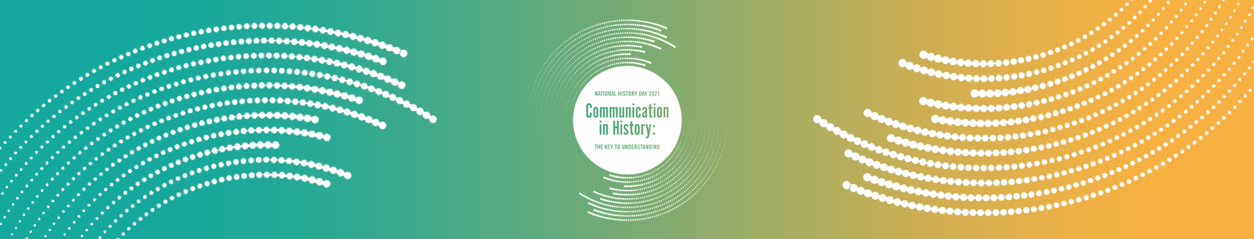 NHD LOGO for 2021 Competition theme of Communication in History
