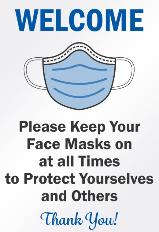 Please keep your face masks on at all times, to protect yourself and others, thank you for your cooperation