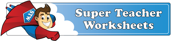 Clicking here will take you to Super Teacher Worksheets.