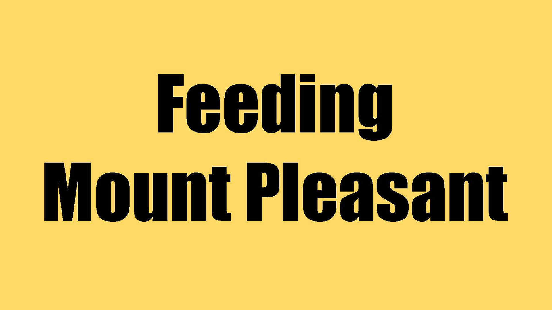 Feeding Mount Pleasant