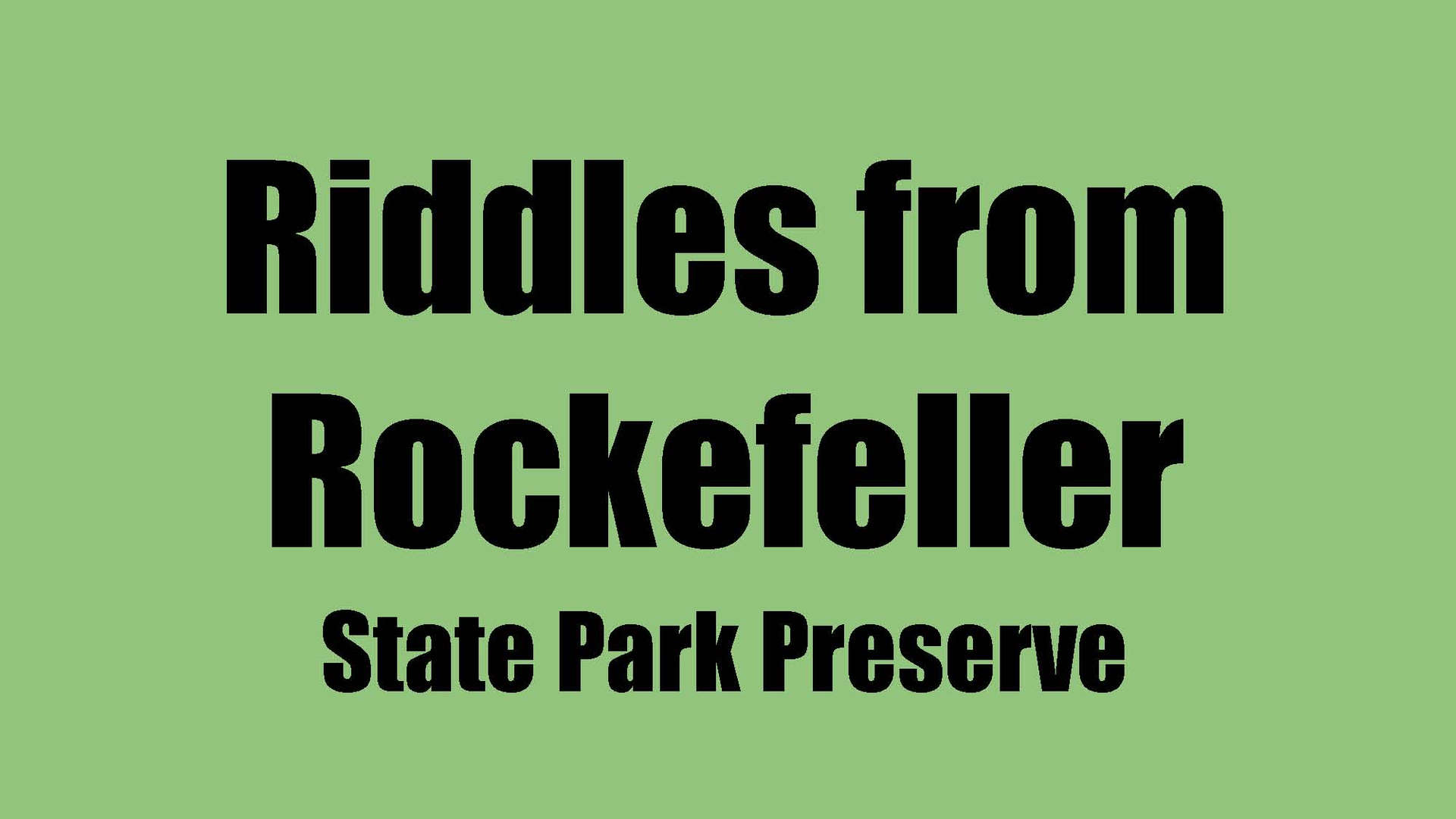 Riddles From Rockefeller
