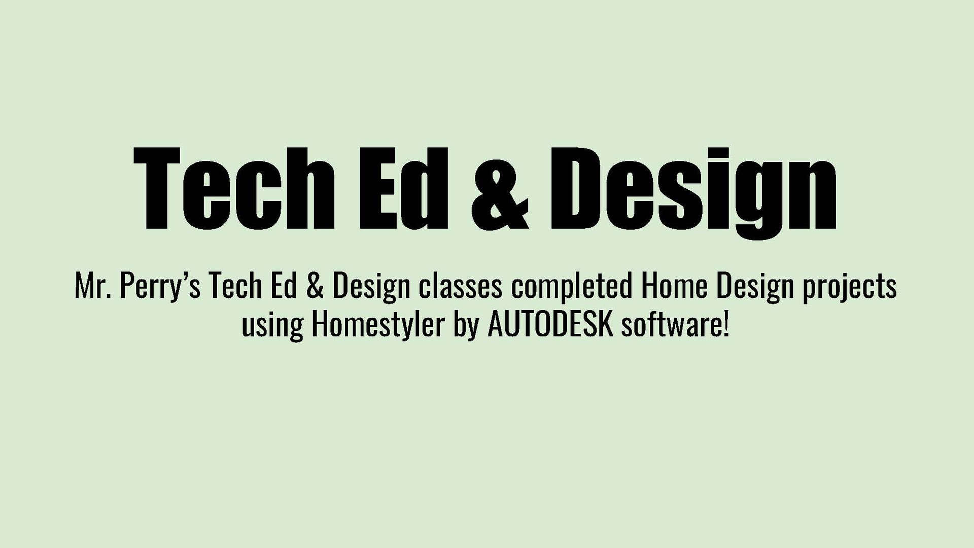 Tech Ed and Design