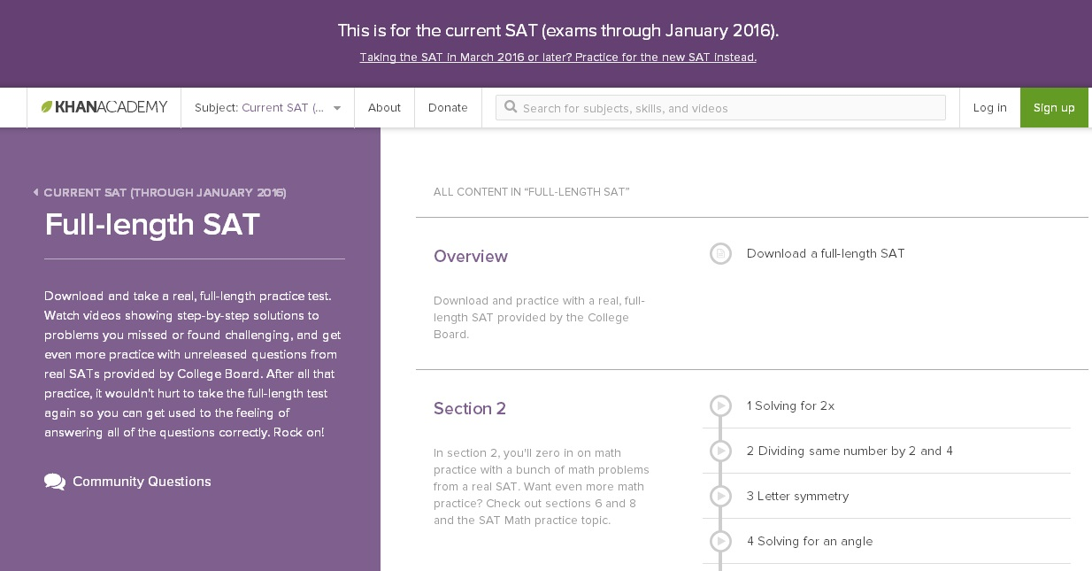 The online website Khan Academy is offering free SAT prep for students.  Students can download exams, practice questions, and get review videos for extra help.  Students do not need to log into the site to access the materials but students can use their Nanuet issued Google school accounts to keep track of their progress.