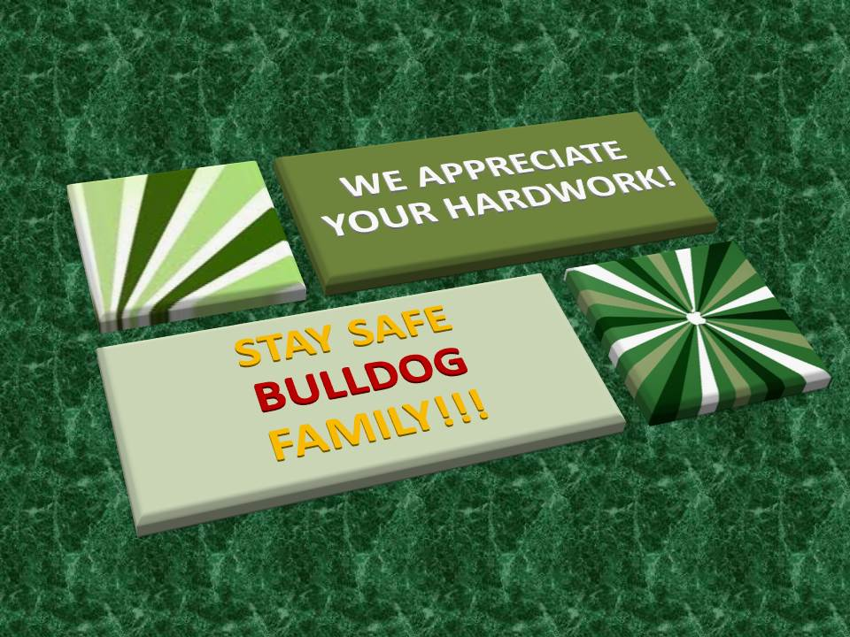 Stay strong LCO Bulldog Family