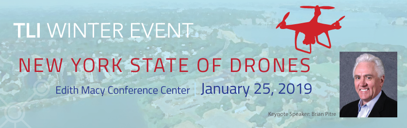 TLI Winter Event: NY State of Drones, January 25, 2019
