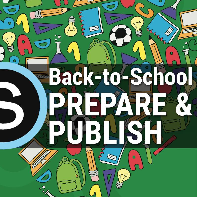 back to school prepare and publish