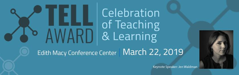 TLI TELL Award Celebration of Teaching & Learning: March 22, 2019