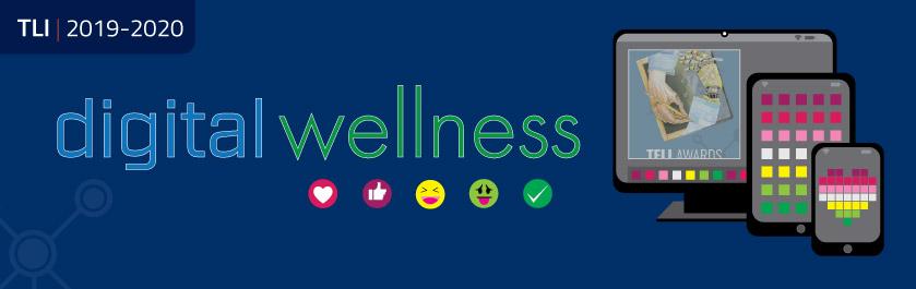TLI Digital Wellness