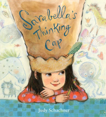 "Book Cover of ""Sarabella's Thinking Cap"""