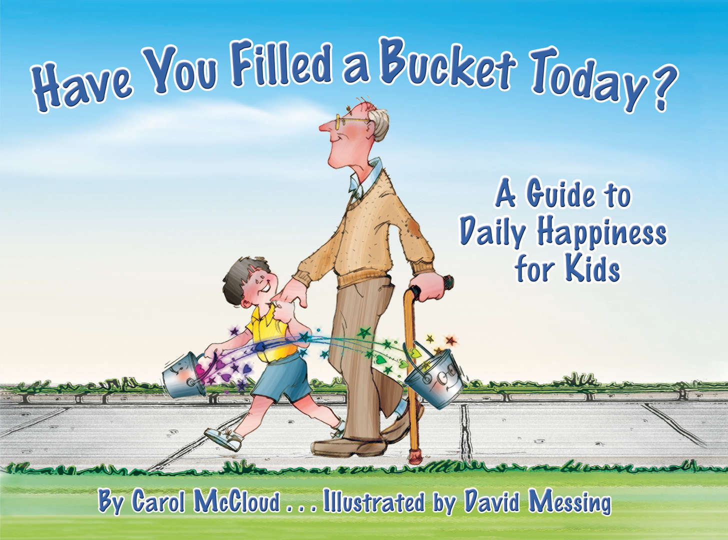 "Book Cover of ""Have You Filled a Bucket Today"""