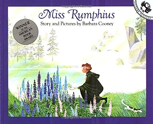 "Book Cover of ""Miss Rumphius"" with a woman planting purple flowers"