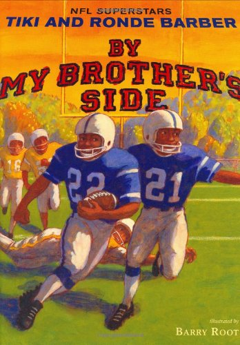 "Book Cover for ""By My Brother's Side,"" featuring young men playing football"
