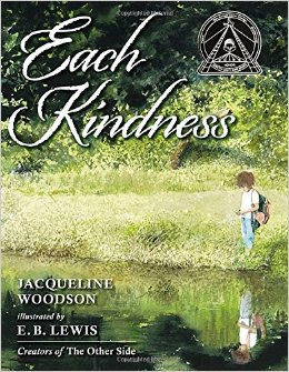 "Book Cover for ""Each Kindness,"" with a child standing next to a stream"