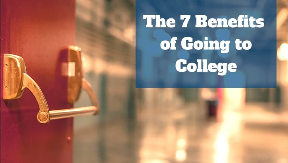 Words The 7 Benefits of College with school hallway as backdrop