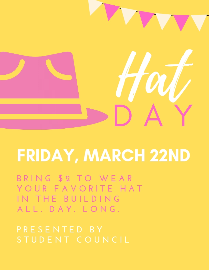 Flyer for Hat Day on Friday, March 22nd. Bring $2 to wear your hat in school.