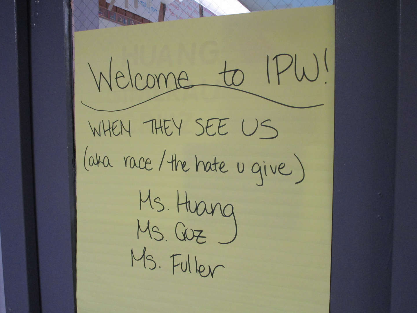 "Posted sign that reads ""Welcome to IPW""."