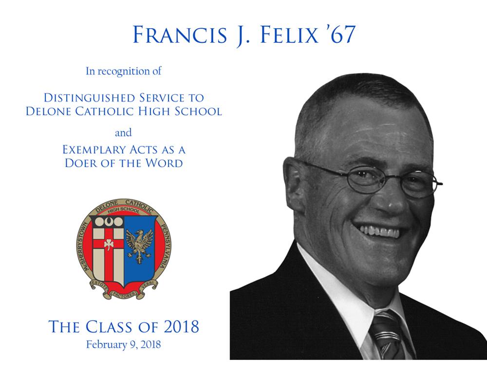 Francis J. Felix '67 Plaque