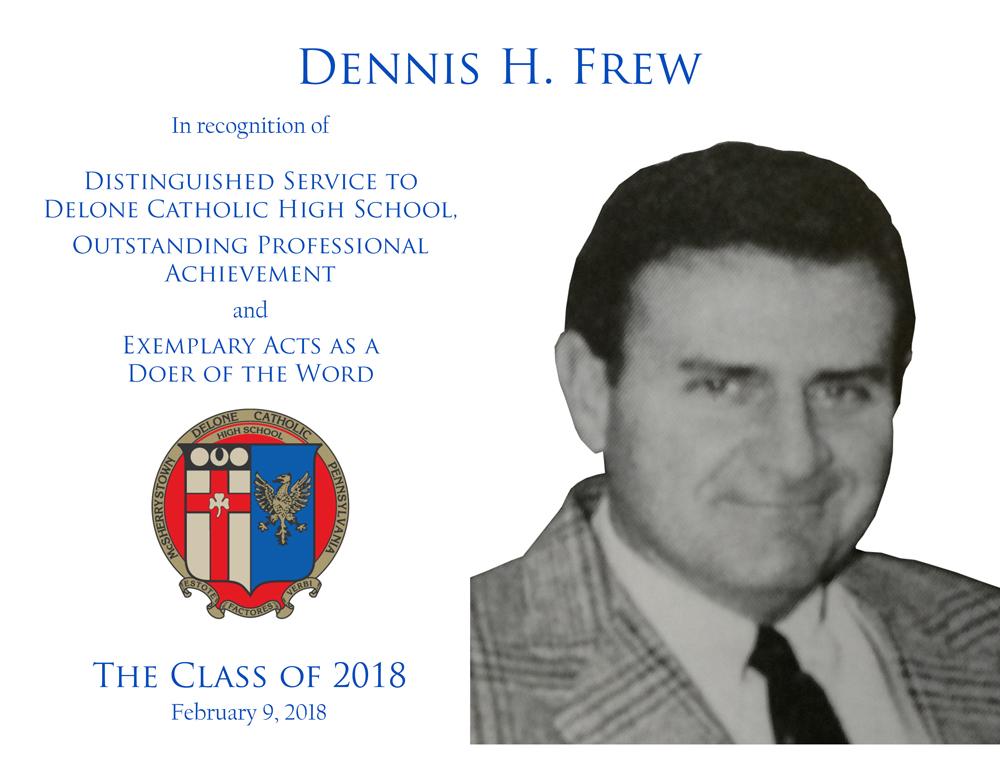Dennis H. Frew Plaque