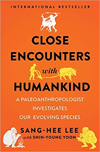 What can fossilized teeth tell us about our ancient ancestors' life expectancy? Did farming play a problematic role in the history of human evolution? And what do we have in common with Neanderthals? In this captivating bestseller, Close Encounters with Humankind, paleoanthropologist Sang-Hee Lee explores our greatest evolutionary questions from new and unexpected angles. Through a series of entertaining, bite-sized chapters that combine anthropological insight with cutting-edge science, we gain fresh perspectives into our first hominin ancestors and ways to challenge perceptions about the traditional progression of evolution. With Lee as our guide, we discover that we indeed have always been a species of continuous change.