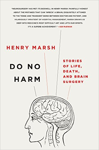 In this heart-wrenching memoir, Henry Marsh, prominent neurosurgeon, describes what it is like to operate in one of the most high-stress and delicate environments in the world.