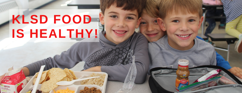 KLSD cafeteria food is healthy!