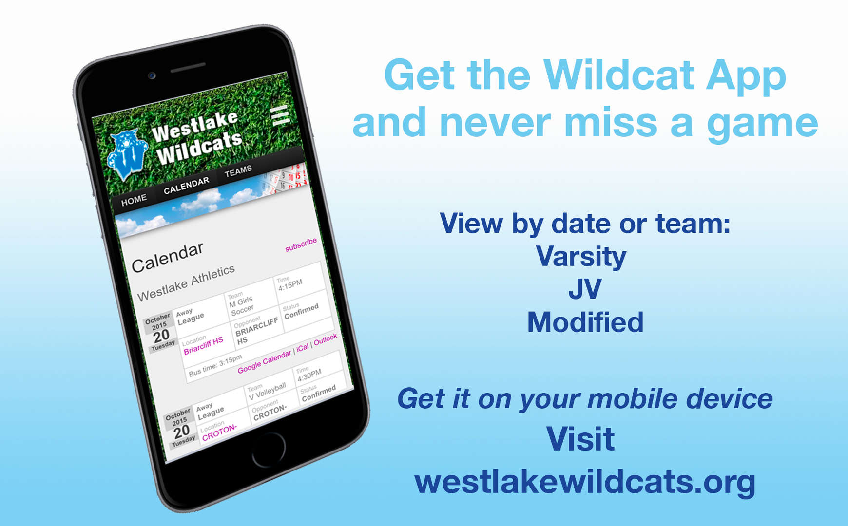Get the Wildcat App and Never Miss a game. visit westlakewildcats.org
