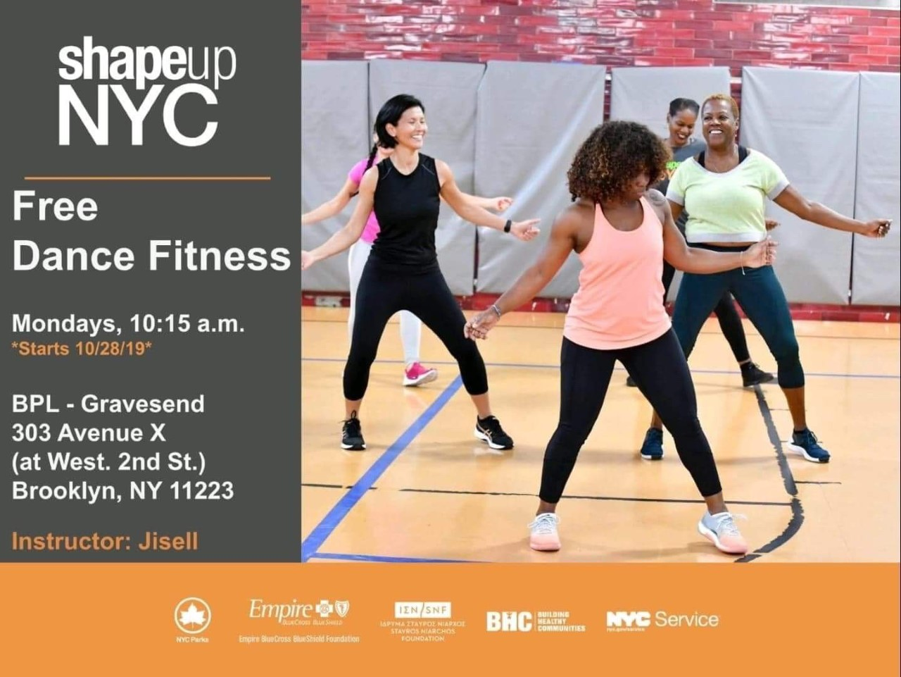 Shape up NYC, free dance fitness Mondays 10:15 a.m. Starts 10/28/2019 at the library on ave X, 11223