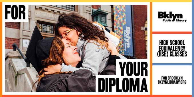 earn your high school diploma for more information please visit www.bklynlibrary.org