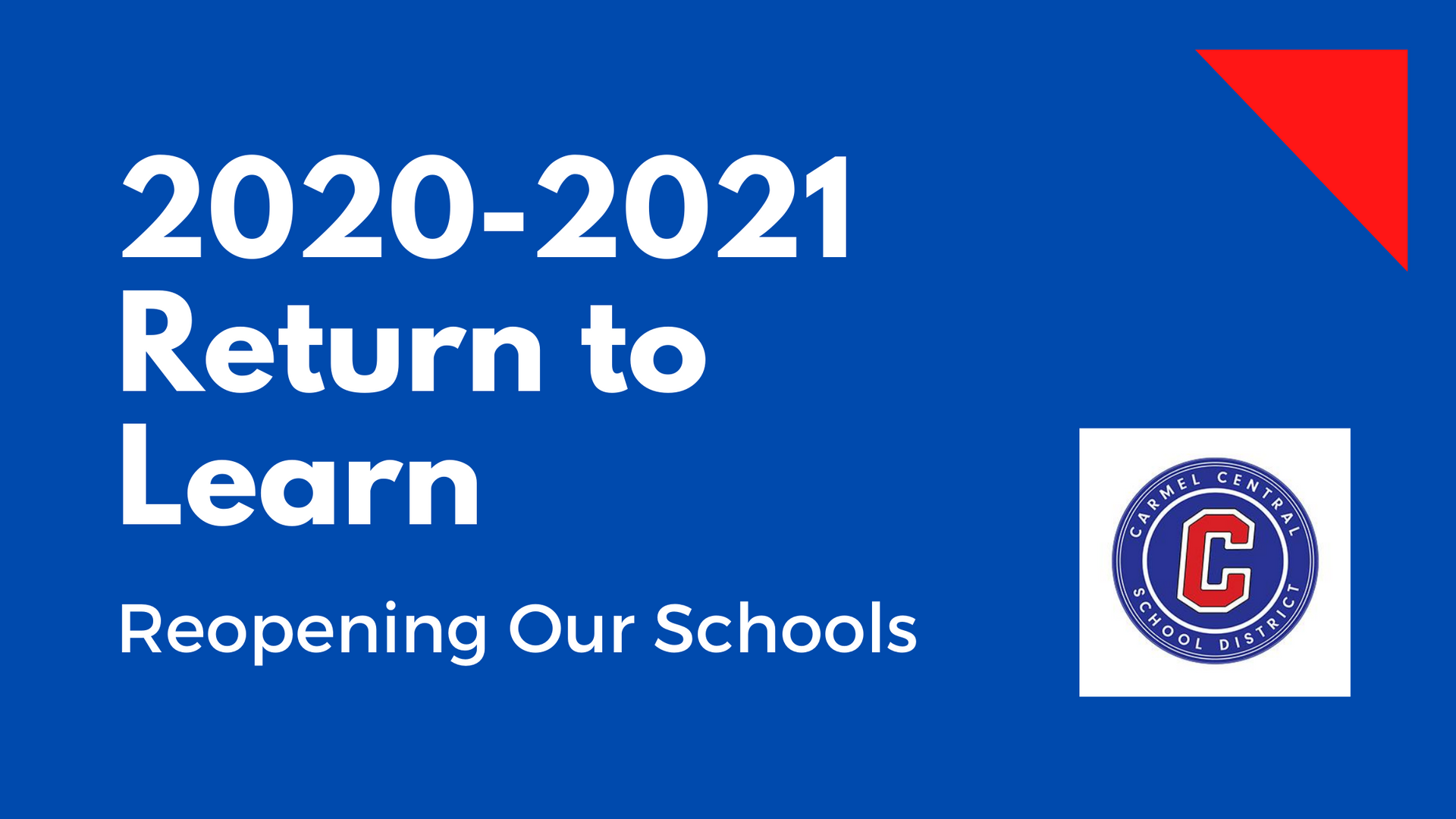 Return to Learn-Reopening our Schools