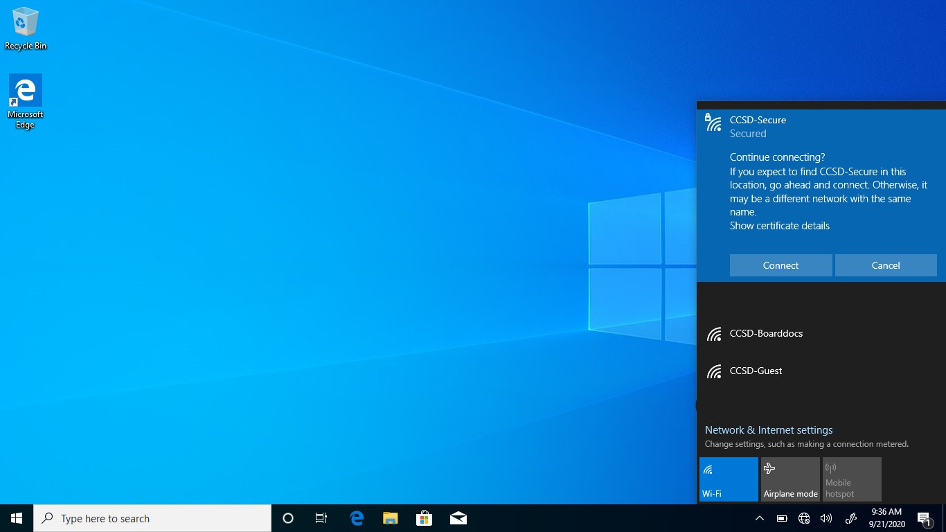 Windows 10- You will see a prompt asking if you would like to continue connecting.