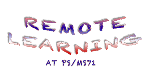 REMOTE LEARNING AT PS/MS 71 LOGO