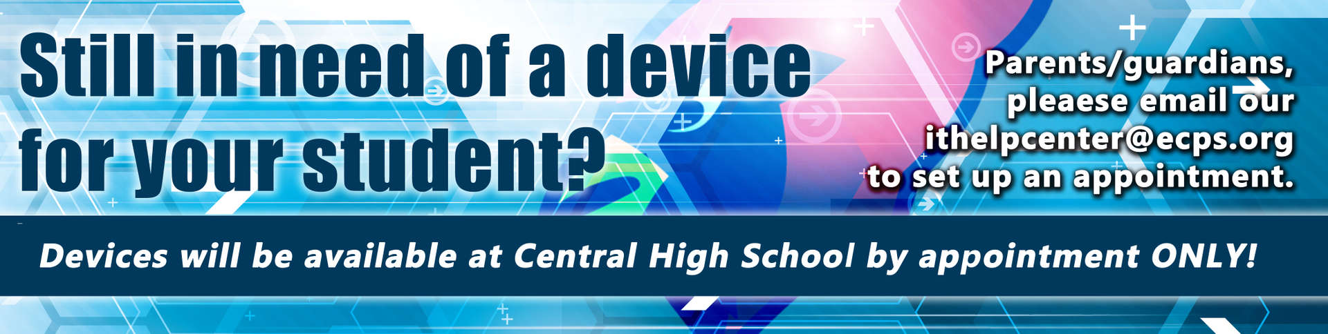 Still need a device for you student?