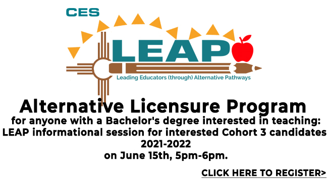 LEAP: Alternative Licensure Program  for anyone with a Bachelor's degree interested in teaching