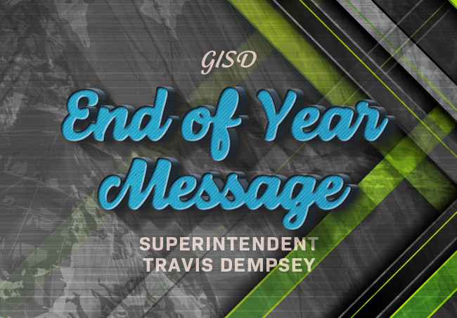 End of Year Message from Supt. Travis Dempsey banner