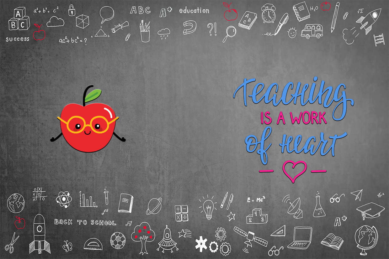 Teaching is a work from the heart background banner