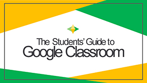 2020 Student Guide to Google Classroom