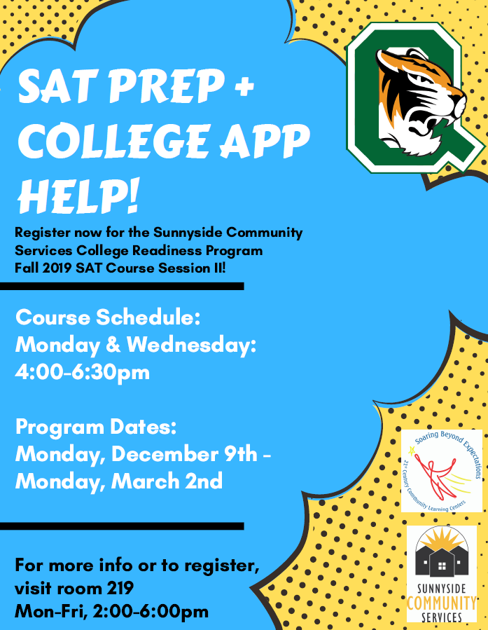 Visit room 219 to learn more about free SAT Prep classes at Queens Tech!